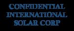 Confidential international solar corp